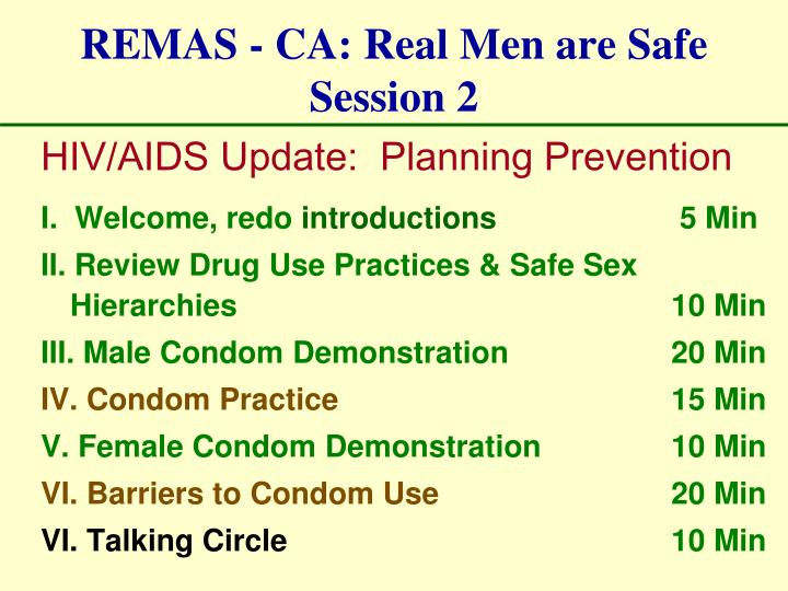REMAS - CA: Real Men are Safe