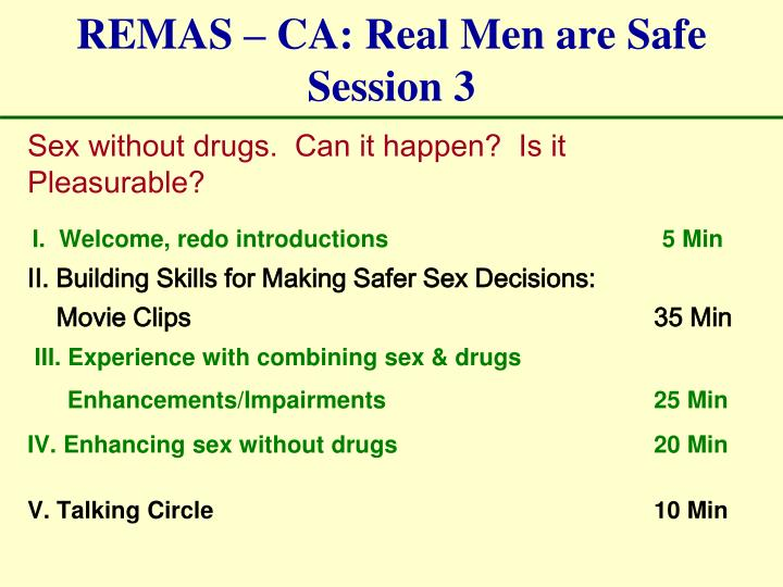 REMAS – CA: Real Men are Safe