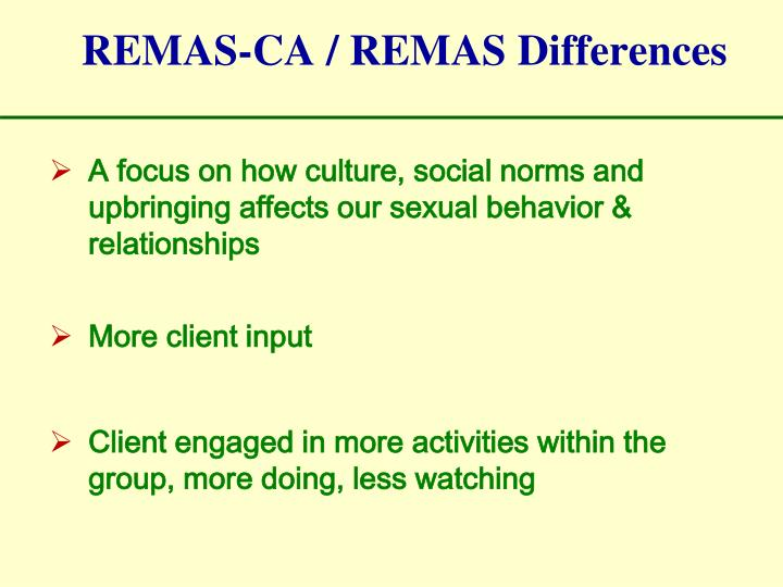REMAS-CA / REMAS Differences