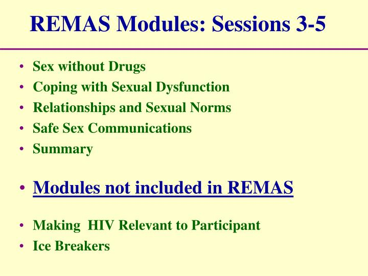 REMAS Modules: Sessions 3-5
