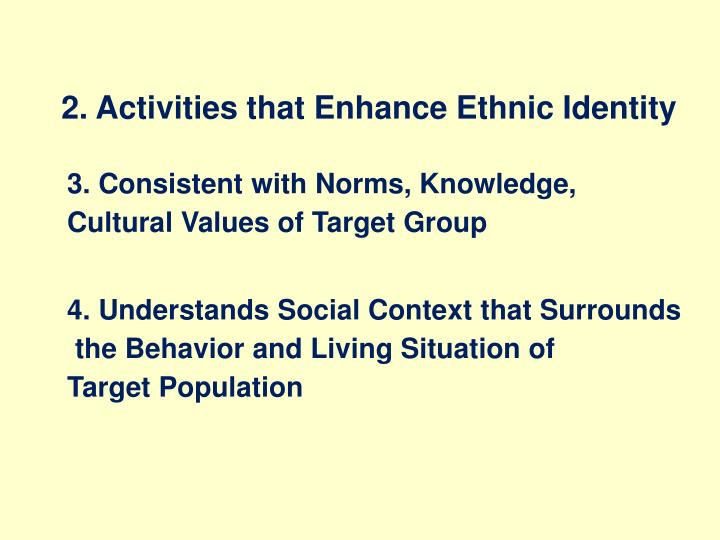 2. Activities that Enhance Ethnic Identity