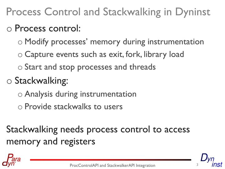Process control and stackwalking in dyninst