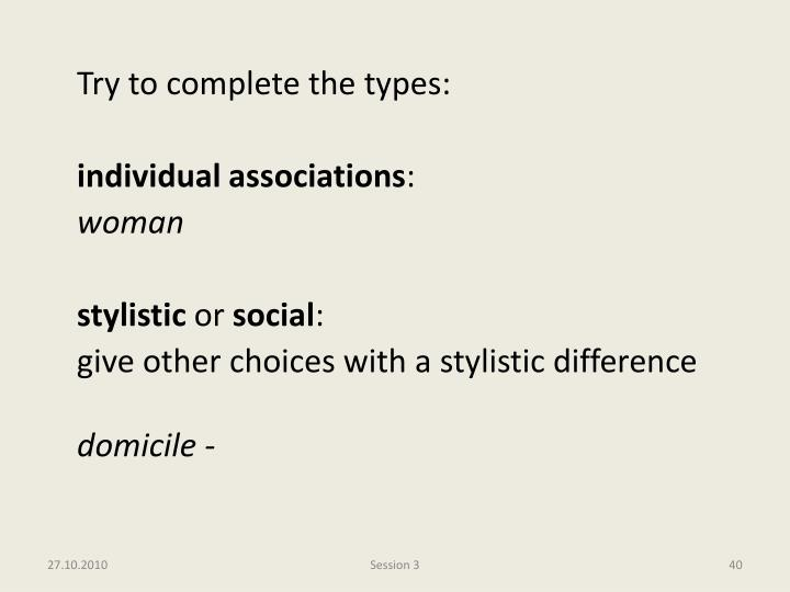 Try to complete the types:
