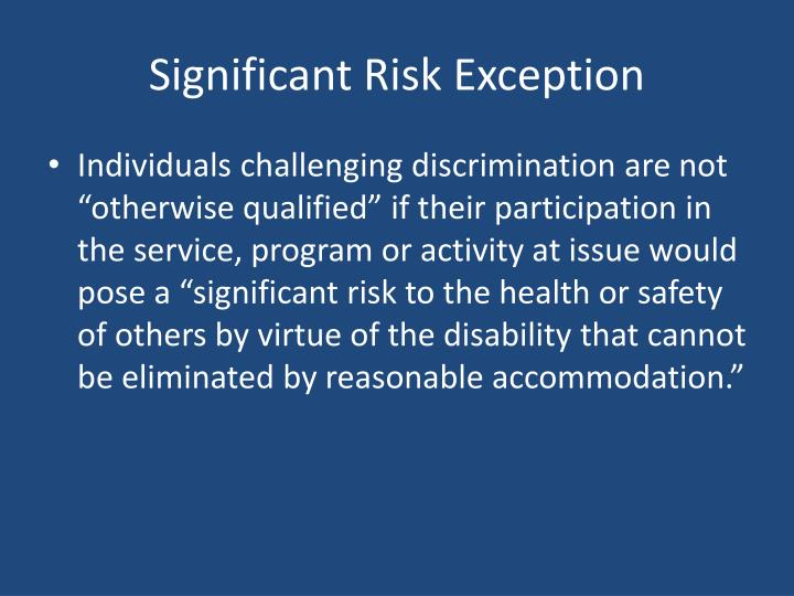 Significant Risk Exception