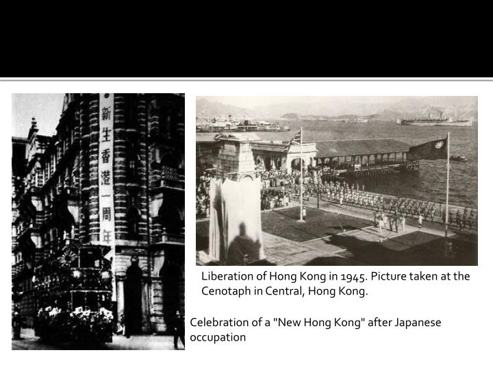 Liberation of Hong Kong in 1945. Picture taken at the Cenotaph in Central, Hong Kong.