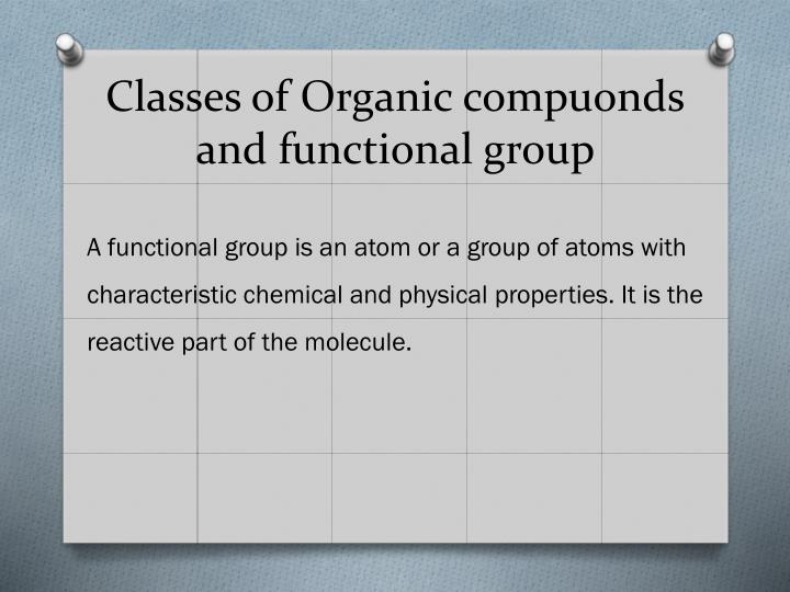 Classes of Organic