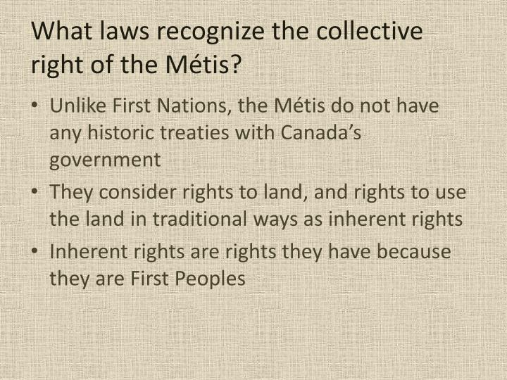 What laws recognize the collective right of the m tis