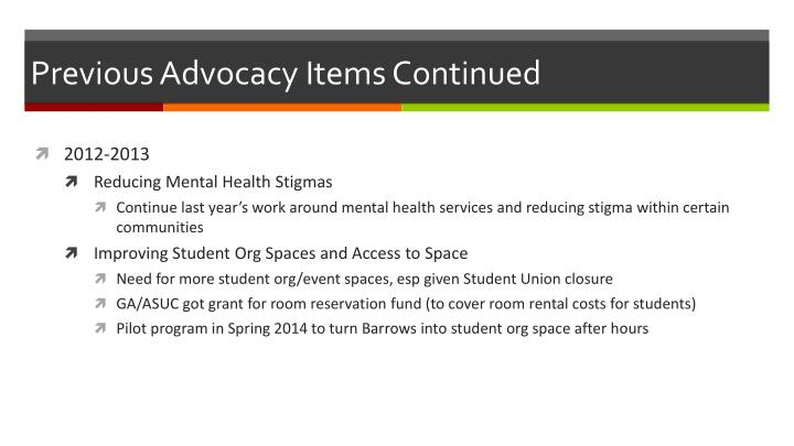 Previous advocacy items continued