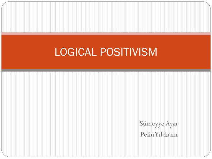 Ethics and Logical Positivism?