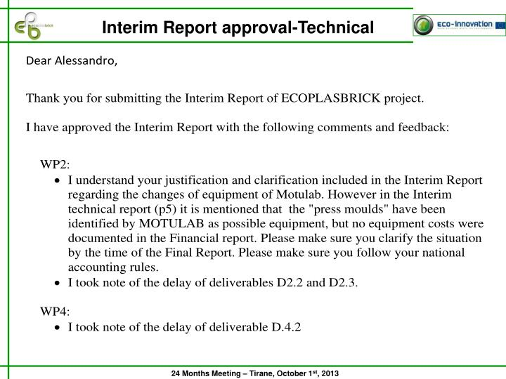 Interim Report approval-Technical