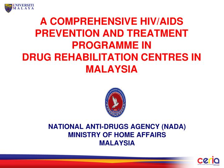 A COMPREHENSIVE HIV/AIDS PREVENTION AND TREATMENT PROGRAMME IN
