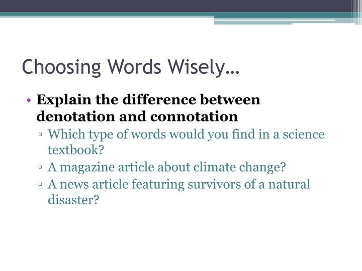 Choosing Words Wisely…