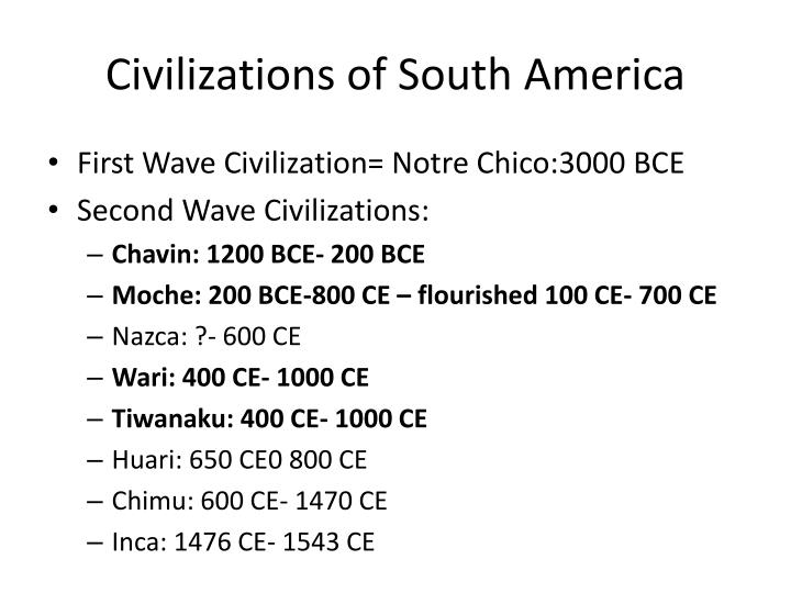 Civilizations of South America