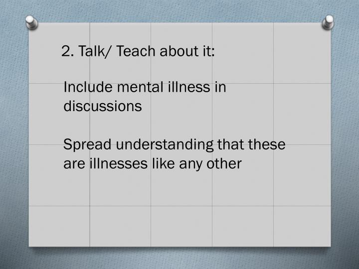 Include mental illness in discussions