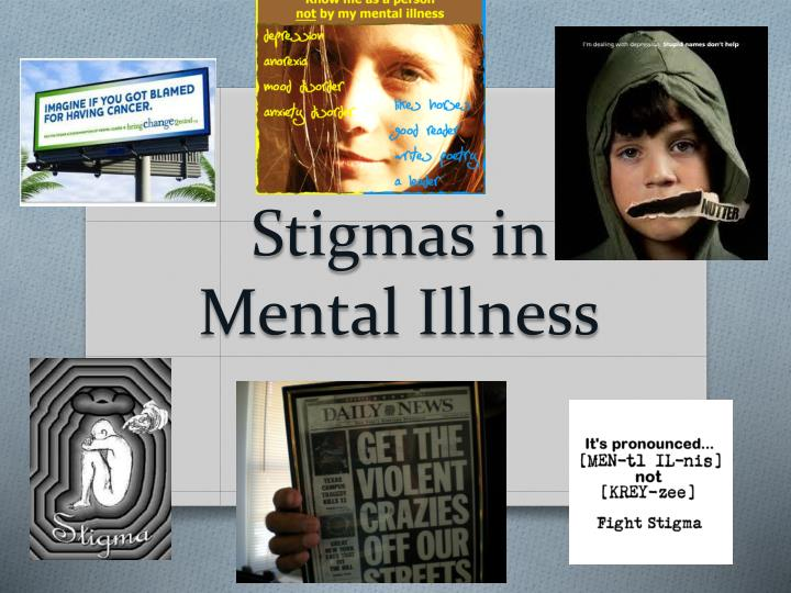 Stigmas in mental illness