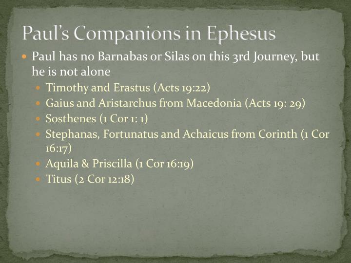 Paul's Companions in Ephesus