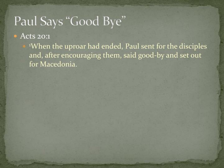 "Paul Says ""Good Bye"""