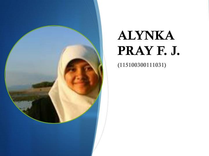 ALYNKA PRAY F. J.
