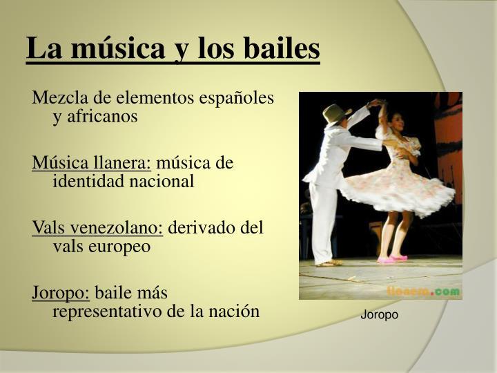 La música y los bailes