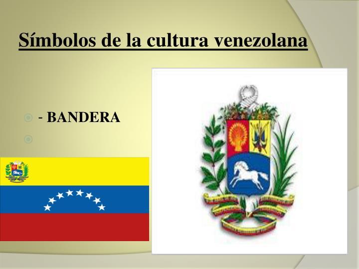 Símbolos de la cultura venezolana