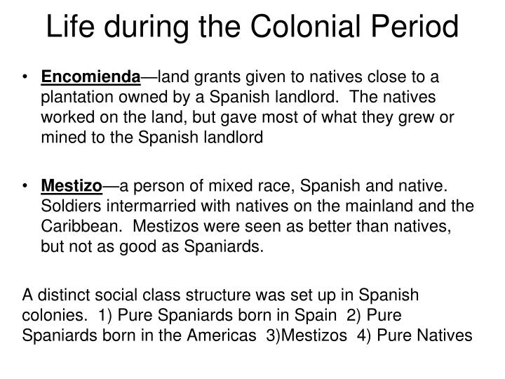 Life during the Colonial Period
