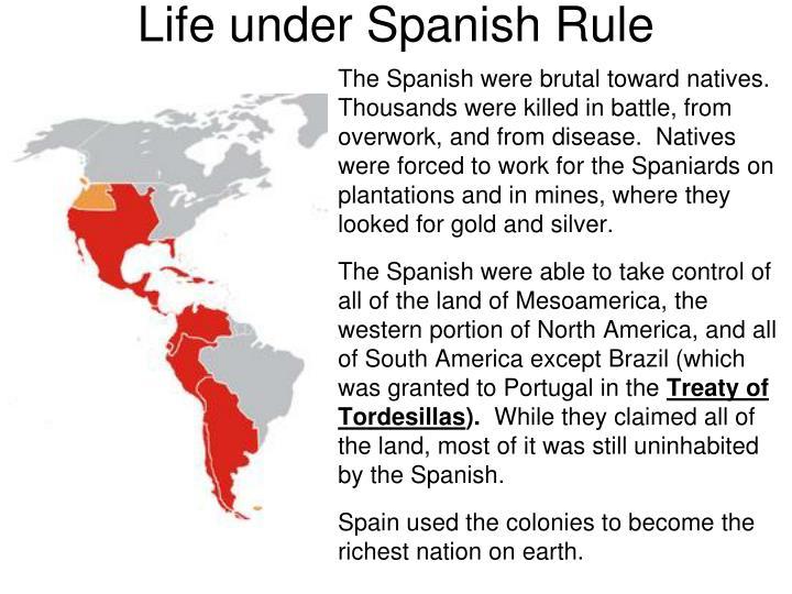 Life under Spanish Rule