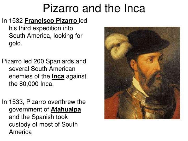 Pizarro and the Inca
