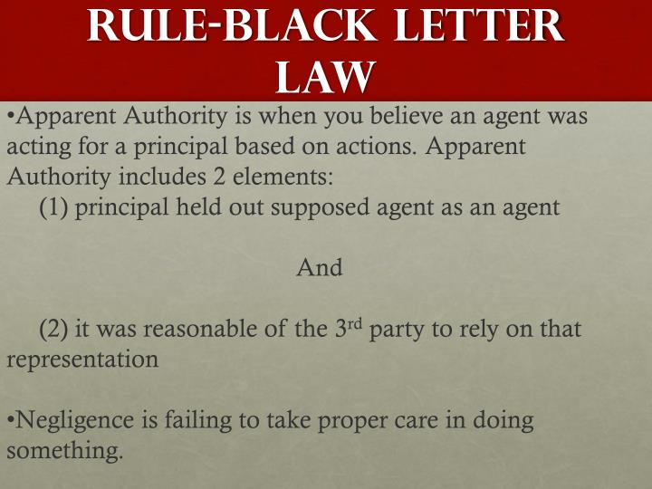Rule-Black Letter Law