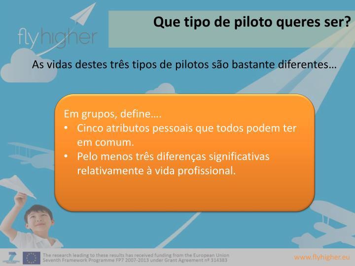 Que tipo de piloto queres ser?