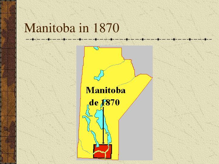 Manitoba in 1870