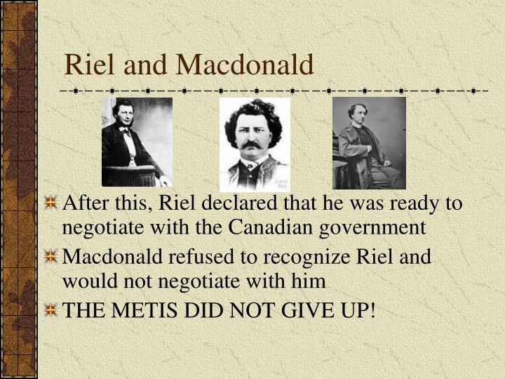 Riel and Macdonald