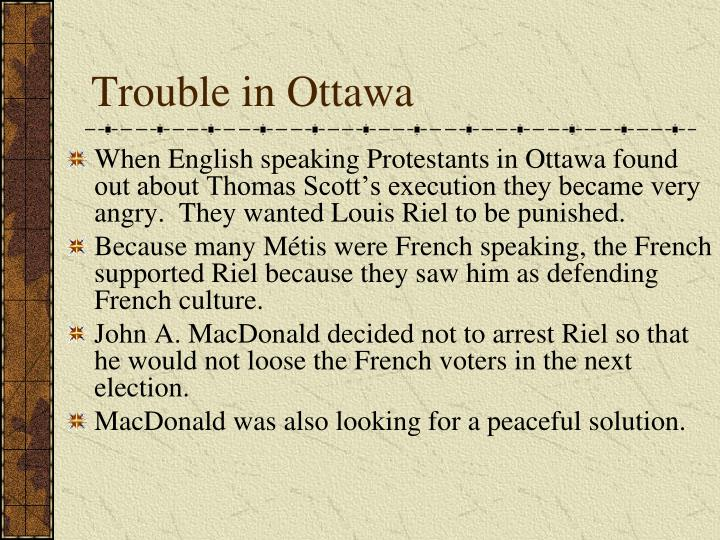 Trouble in Ottawa