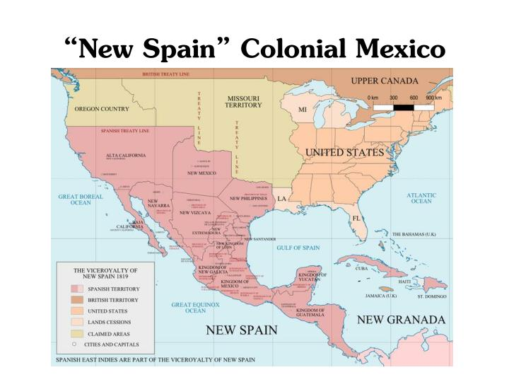 """""""New Spain"""" Colonial Mexico"""