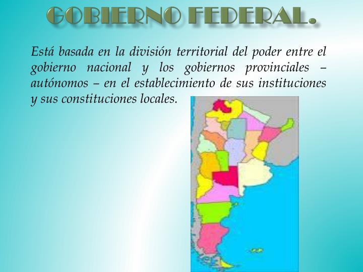 Gobierno Federal.
