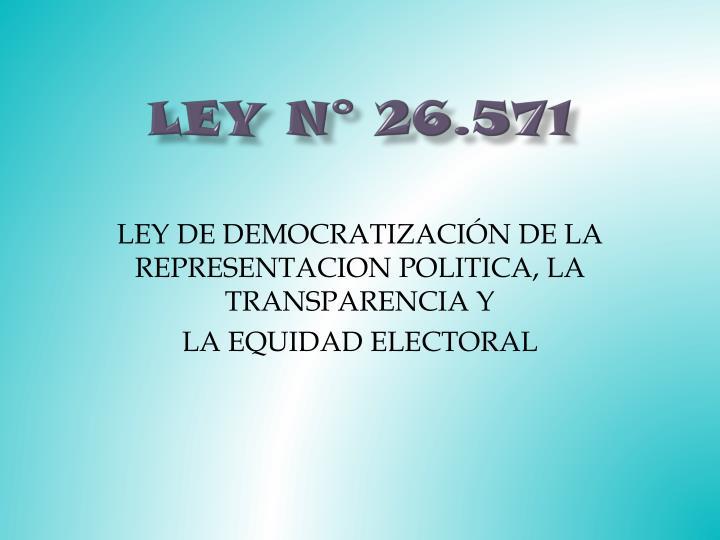 Ley N° 26.571