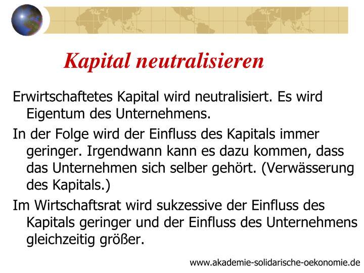 Kapital neutralisieren