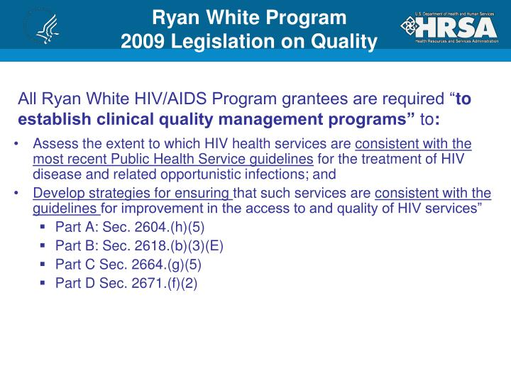 Ryan white program 2009 legislation on quality
