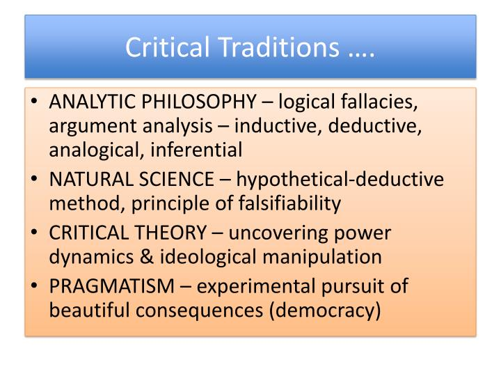 Critical Traditions ….