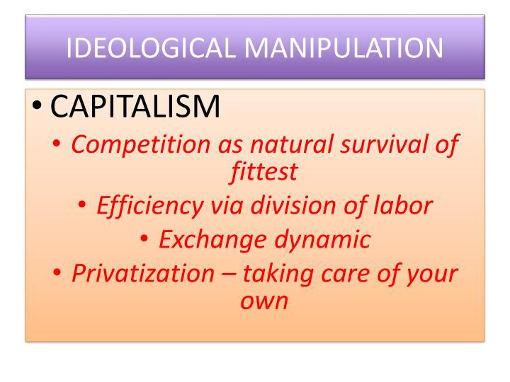 IDEOLOGICAL MANIPULATION