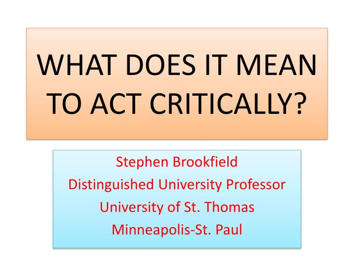 what does it mean to act critically