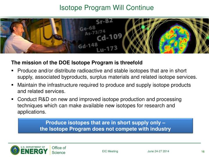 Isotope Program Will Continue