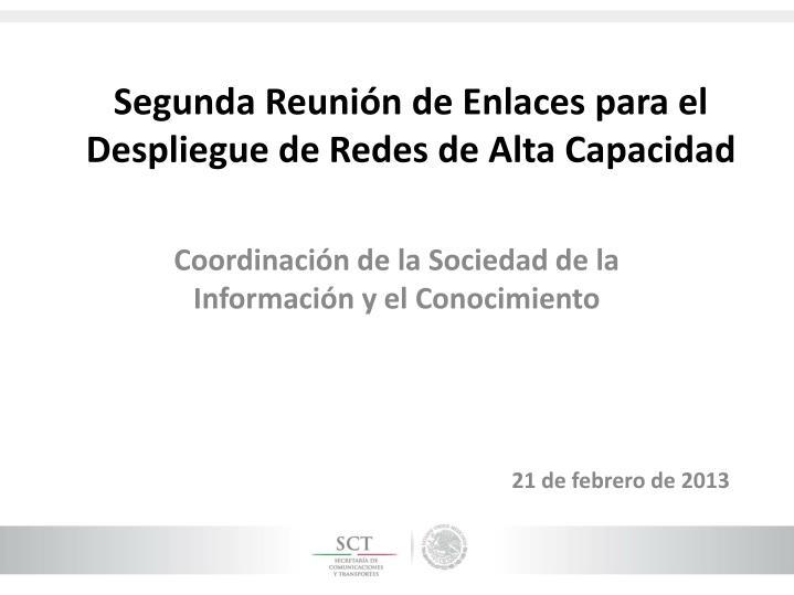 Segunda Reunión de Enlaces para el Despliegue de Redes de Alta Capacidad