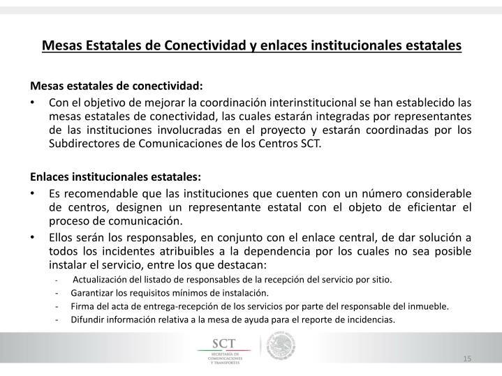 Mesas Estatales de Conectividad y enlaces institucionales estatales