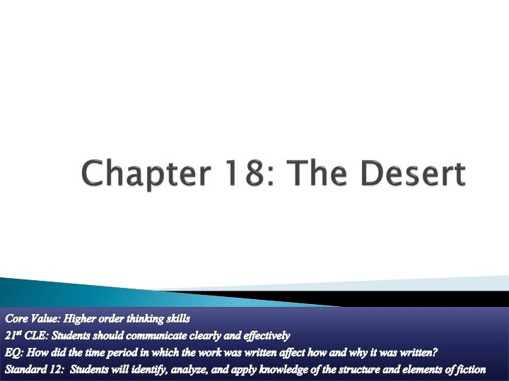 Chapter 18: The Desert