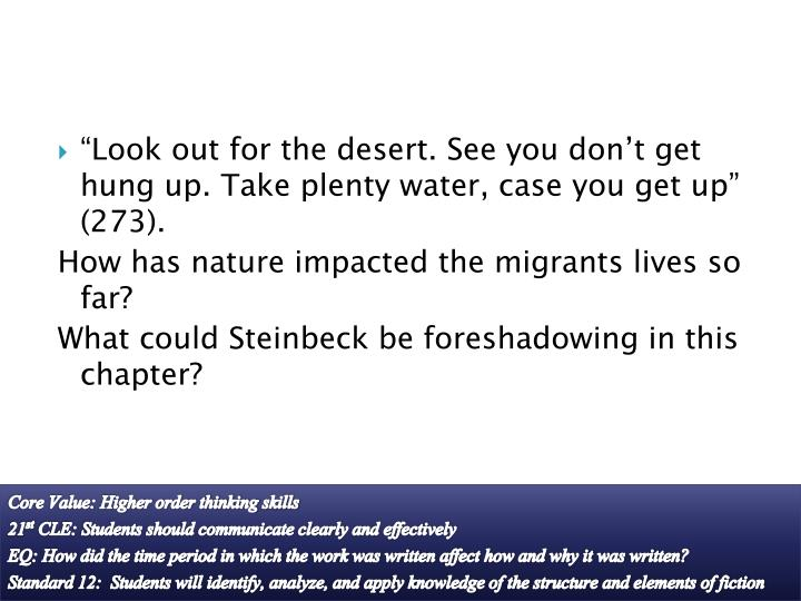 """Look out for the desert. See you don't get hung up. Take plenty water, case you get up"" (273)."
