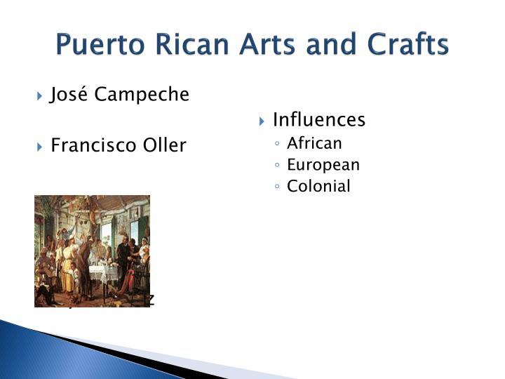 Puerto Rican Arts and Crafts