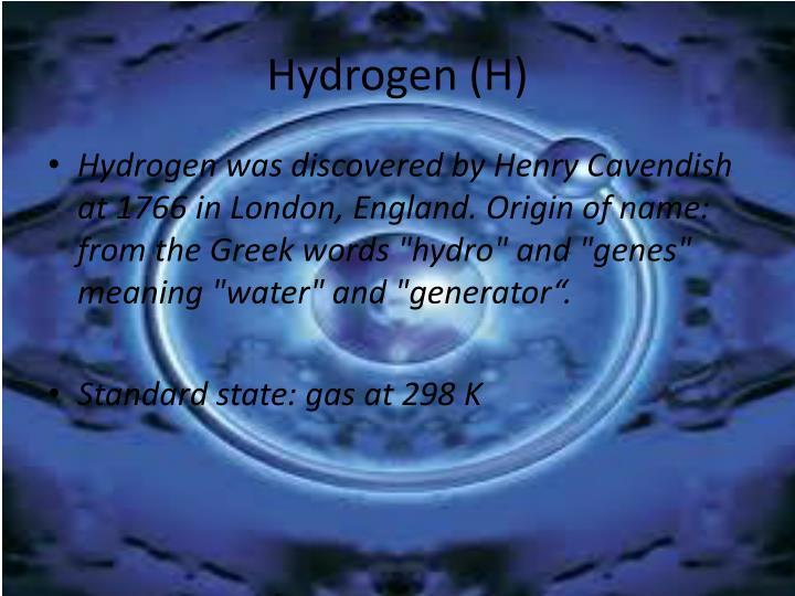 Hydrogen (H)