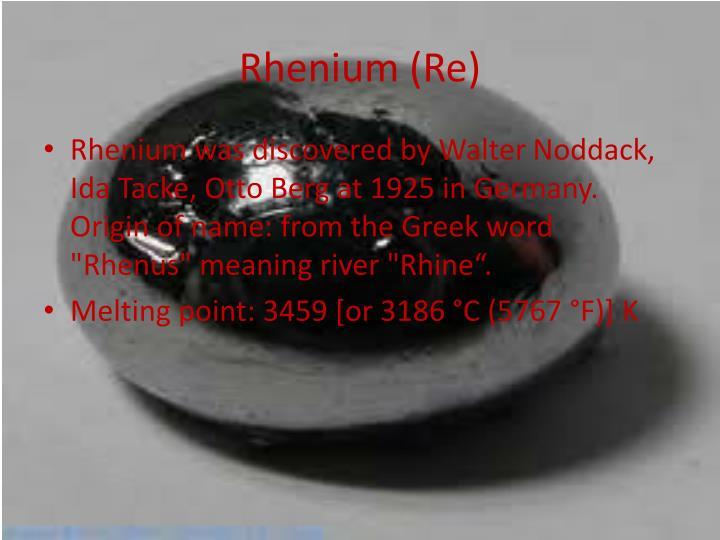 Rhenium (Re)