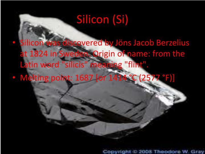 Silicon (Si)