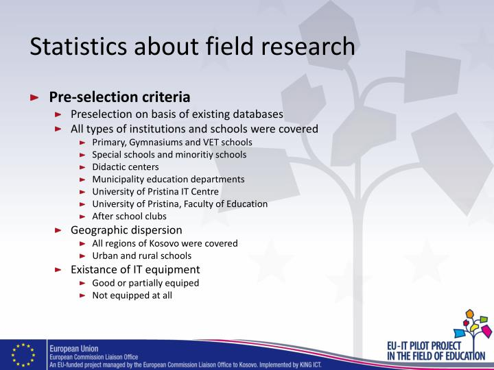 Statistics about field research